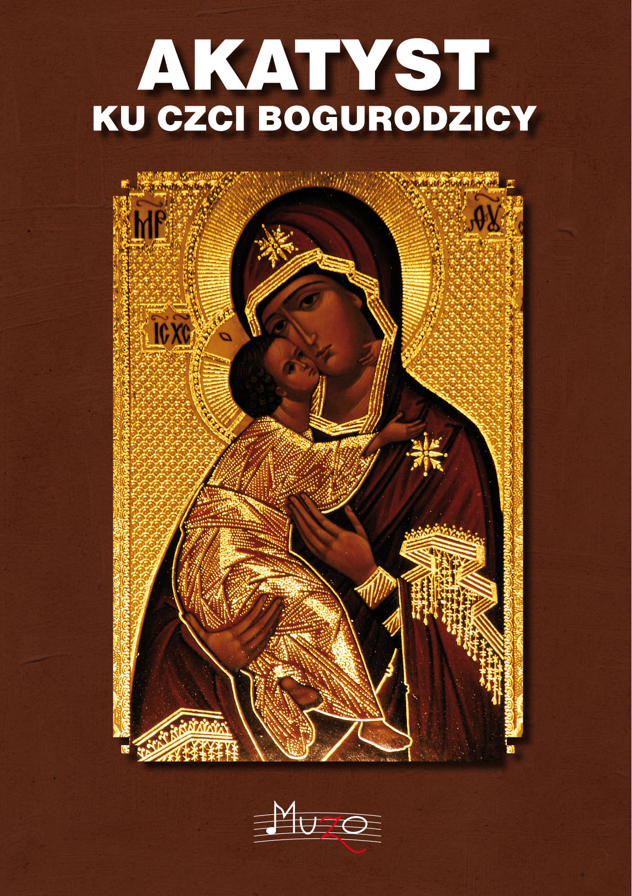 Akatyst ku czci Bogarodzicy Kaplica Na Brzegu w Kasinie Wielkiej