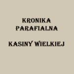 Kronika Parafialna Kasiny Wielkiej - Kaplica Na Brzegu