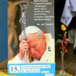 Wielki Post 2020 - 15. rocznica narodzin dla Nieba św. Jana Pawła II - 2 kwiecień
